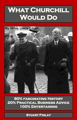 Download What Churchill Would Do Book