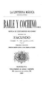 Baile y cochino ... v. 3. ed