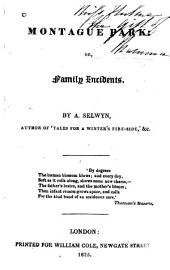 Montague Park, Or, Family Incidents