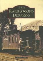 Rails Around Durango