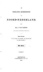 De voornaamste geschiedenissen van Noord-Nederland: Van den Vrede van Munster tot aan den dood van Prins Willem IV., Volume 3