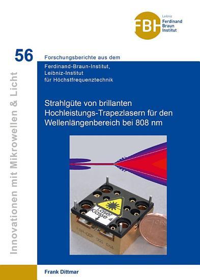 Untersuchung der Strahlg  te von brillanten Hochleistungs Trapezlasern f  r den Wellen l  ngenbereich bei 808 nm PDF