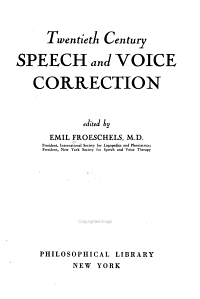 Twentieth Century Speech and Voice Correction