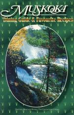 Muskoka Dining Guide and Favourite Recipes