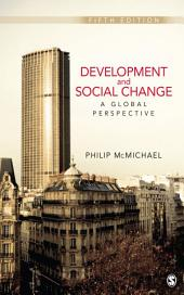 Development and Social Change: A Global Perspective: A Global Perspective