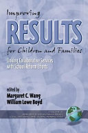 Improving Results for Children and Families