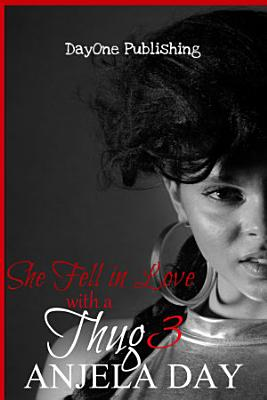 She Fell in Love with a thug 3 PDF
