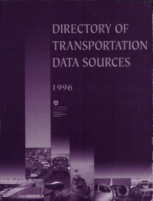 Directory of Transportation Data Sources  1996  PDF