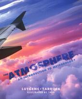 The Atmosphere: An Introduction to Meteorology, Edition 12
