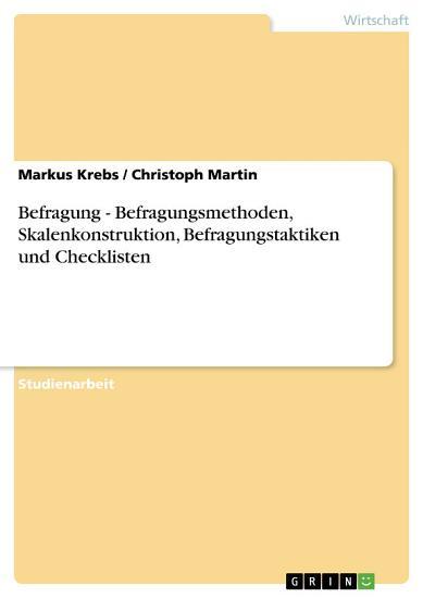 Befragung   Befragungsmethoden  Skalenkonstruktion  Befragungstaktiken und Checklisten PDF