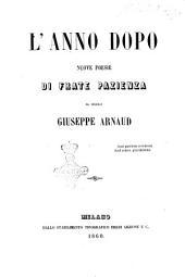 L' anno dopo nuove poesie di frate Pazienza al secolo Giuseppe Arnaud