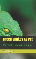 Green Snakes As Pet