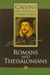 The Epistles of Paul the Apostle to the Romans and to the Thessalonians