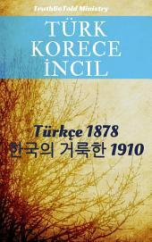 Türk Korece İncil: Türkçe 1878 - 한국의 거룩한 1910