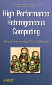 High Performance Heterogeneous Computing