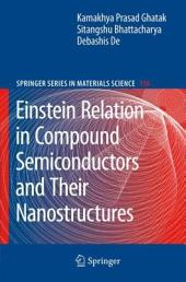 Einstein Relation in Compound Semiconductors and Their Nanostructures