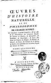 Oeuvres d'histoire naturelle et de philosophie de Charles Bonnet ... Tome premier [-dix-huitieme]: Recherches sur l'usage des Feuilles, Volume4