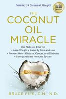 The Coconut Oil Miracle  5th Edition PDF