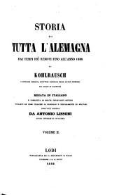 Storia di tutta l'Alemagna dai tempi piu remoti fino all' anno 1838. - Lodi, Wilmant 1842-43