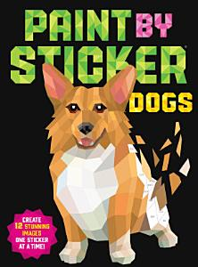 Paint by Sticker  Dogs Book