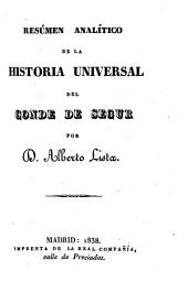 Resúmen analítico de la Historia Universal del Conde de Segur
