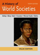 A History of World Societies Value  Combined Volume Book