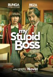 My Stupid Boss: Edisi Graphic Novel
