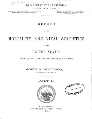Census Reports Tenth Census  June 1  1880  Mortality and vital statistics  Portfolio of plates and diagrams