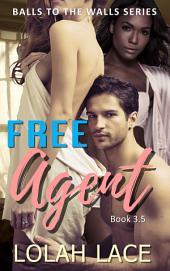 Free Agent (BWWM Interracial Erotic Romance)