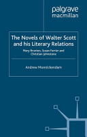 The Novels of Walter Scott and his Literary Relations PDF