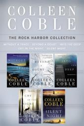 The Rock Harbor Mystery Collection: Without a Trace, Beyond a Doubt, Into the Deep, Cry in the Night, and Silent Night