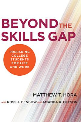 Beyond the Skills Gap