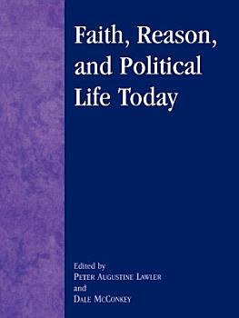 Faith  Reason  and Political Life Today PDF