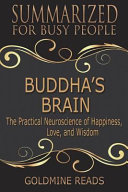 Summary: Buddhas Brain - Summarized for Busy People
