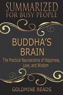 Summary  Buddhas Brain   Summarized for Busy People PDF