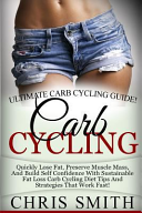 Carb Cycling   Chris Smith