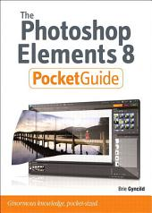 The Photoshop Elements 8 Pocket Guide
