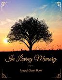 Download In Loving Memory Funeral Guest Book Book