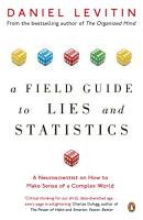A Field Guide to Lies and Statistics PDF