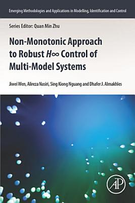 Non-Monotonic Approach to Robust H-Infinity Control of Multi-Model Systems