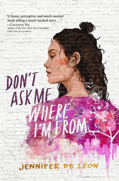 Download Don t Ask Me Where I m From Book
