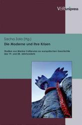 Die Moderne und ihre Krisen PDF