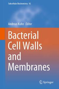 Bacterial Cell Walls and Membranes Book