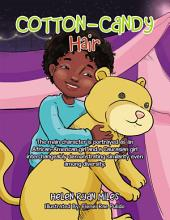 Cotton-Candy Hair: The Main Character Is Portrayed as an African-American Girl and a Caucasian Girl Interchangeably Demonstrating Similarity Even Among Diversity.