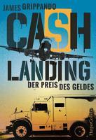 Cash Landing   Der Preis des Geldes PDF