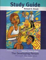The Developing Person Through the Life Span Study Guide PDF