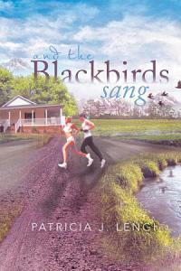 And the Blackbirds Sang Book