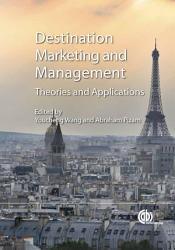 Tourism Destination Marketing and Management PDF