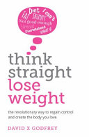 Think Straight  Lose Weight