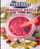Breakfast Smoothie Bottle
